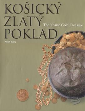 Košický zlatý poklad - Marek Budaj könyve