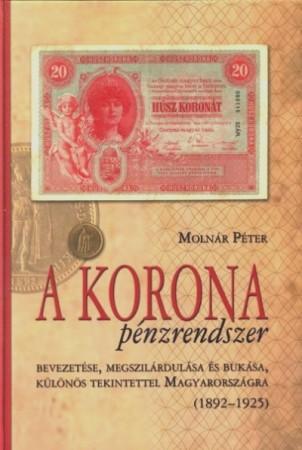 Molnár Péter: A korona pénzrendszer